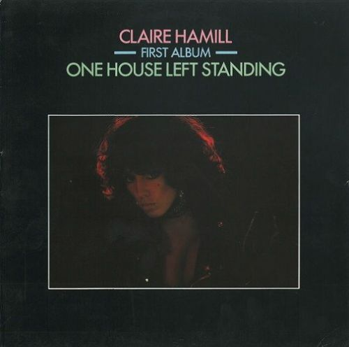 CLAIRE HAMILL One House Left Standing Vinyl Record LP Beggars Banquet